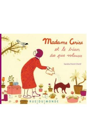 Madame Cerise et le trésor des pies voleuses