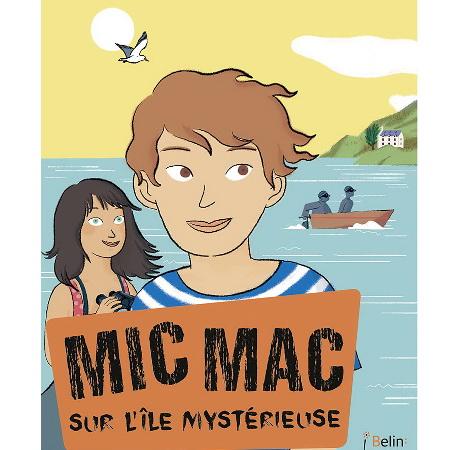 Mic Mac sur l'île mystérieuse