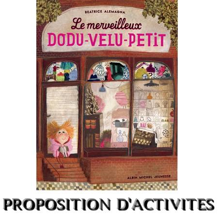 Le merveilleux DODU-VELU-PETIT (activités)