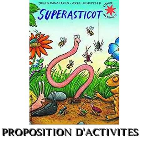 Superasticot (activités)