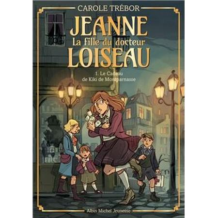 La fille du docteur Loiseau – T1 – Le cadeau de Kiki de Montparnasse